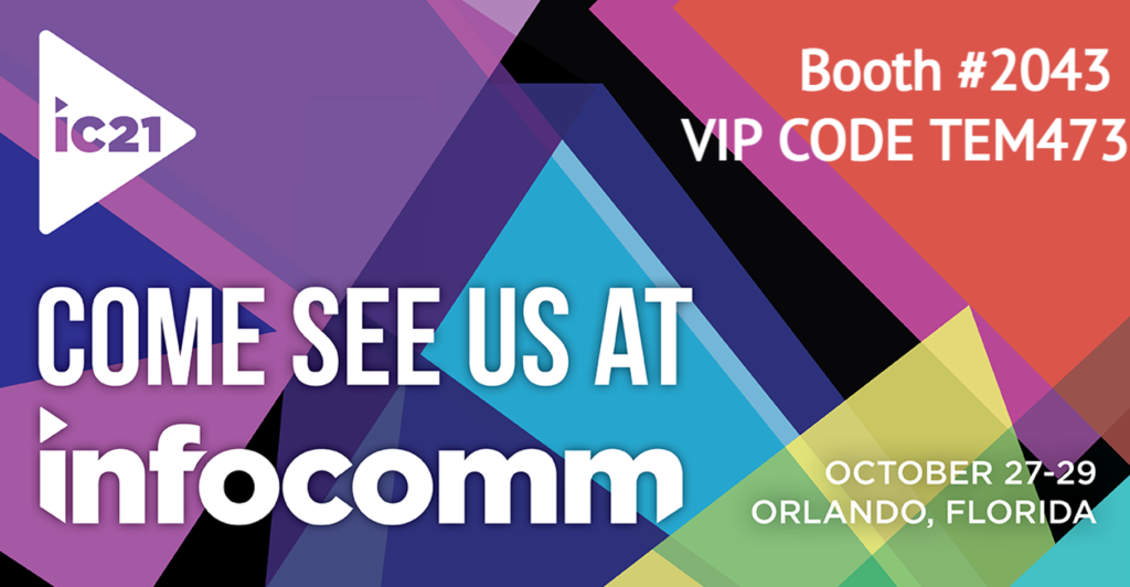 See Tempest at InfoComm 2021, booth 2043